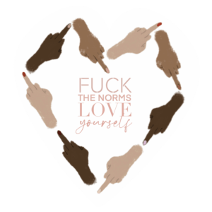 fuck the norms love yourself lama sharmant